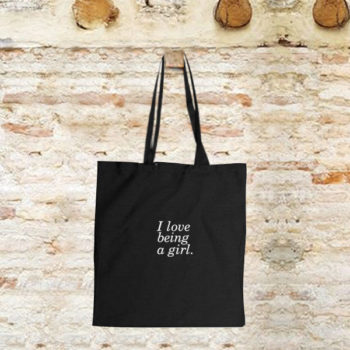 tote bag_I love being a girl